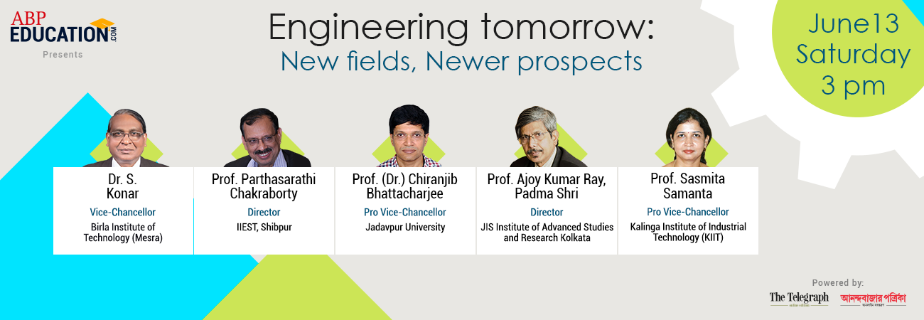 Engineering tomorrow: New fields, Newer prospects